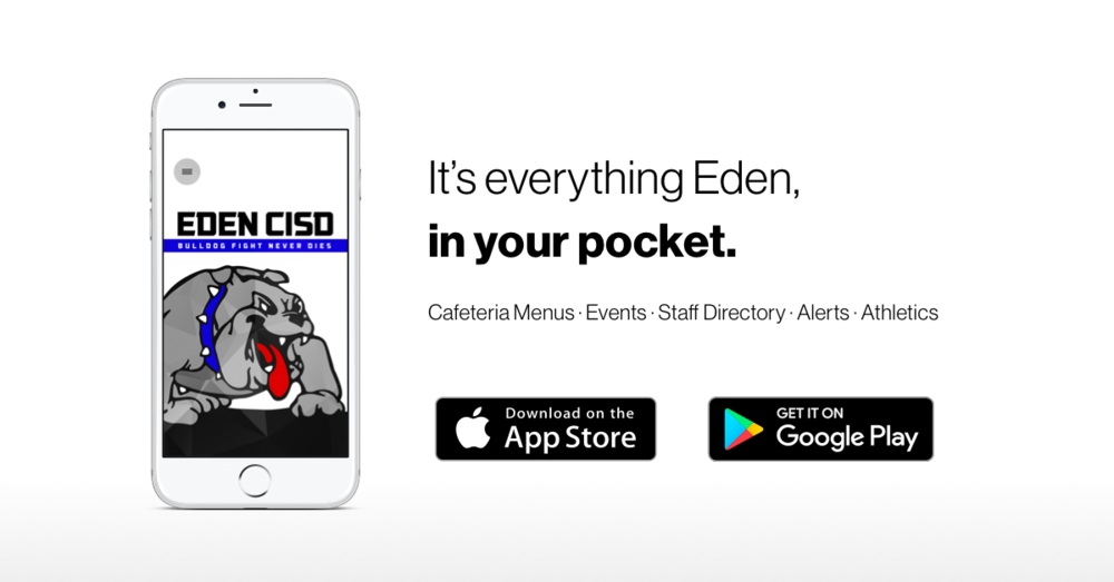 Don't miss out on the latest Eden CISD info and updates!